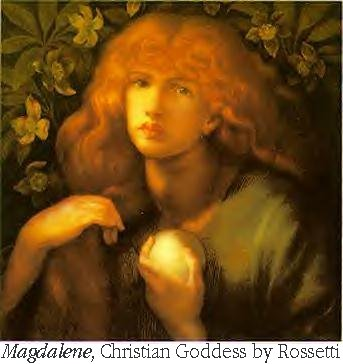 Mary Magdalene Christian Goddess