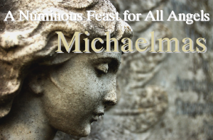 Michaelmas a Feast for Angels, Christian Pagan holiday