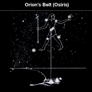 Orion's Belt is the Pyramids Orion is Osiris The Return of Isis and Osiris